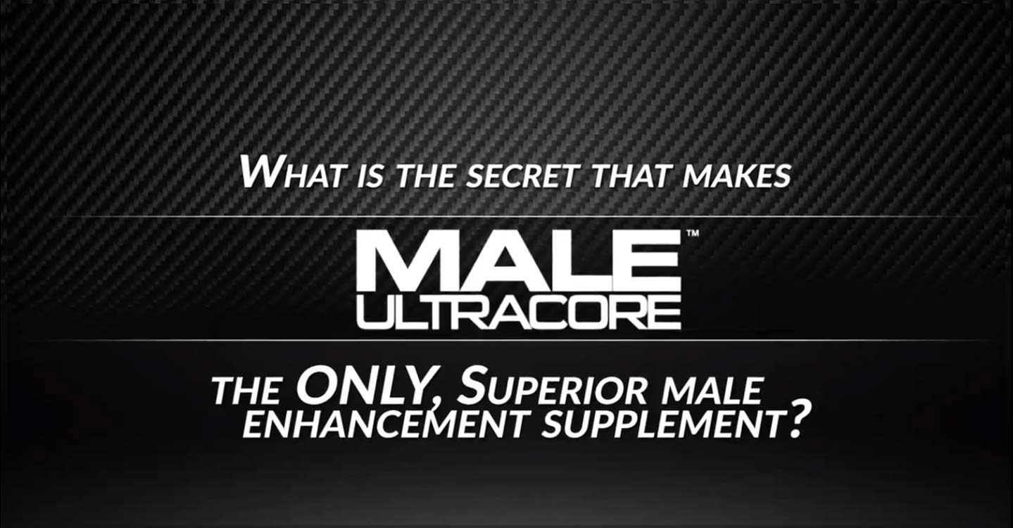 How Male Enhancement Supplements Work - Male UltraCore Male